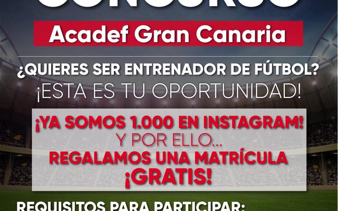 Concurso Acadef Gran Canaria 1000 seguidores en Instagram